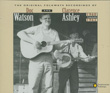 Original Folkways Recordings of Doc Watson and Clarence Ashley, 1960-1962