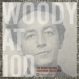 Happy 100th Birthday Woody Guthrie!