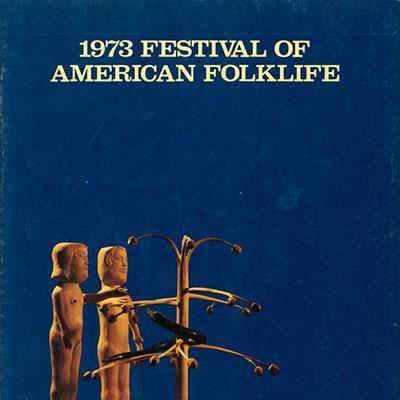 1973 Festival of American Folklife