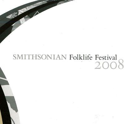 2008 Smithsonian Folklife Festival