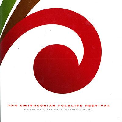 2010 Smithsonian Folklife Festival